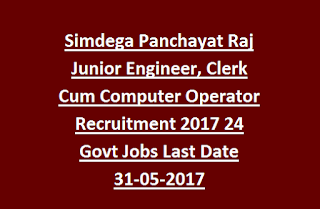 Simdega Panchayat Raj Junior Engineer, Clerk Cum Computer Operator Recruitment 2017 24 Govt Jobs Last Date 31-05-2017