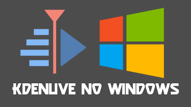 Kdenlive on Windows