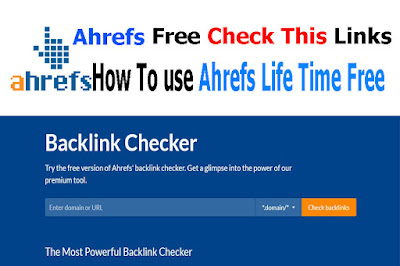 Ahrefs » free backlink checker » tool Life Time Free