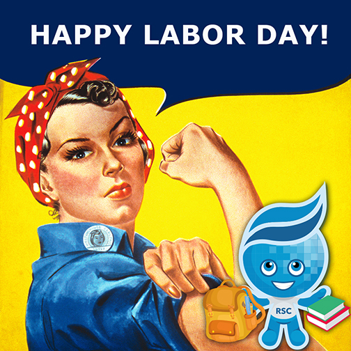 Rosie the Riveter with Rio mascot Splash with backpack and books in hand.  Text: Happy Labor Day