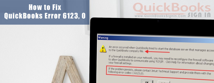 QuickBooks Error 6123 0