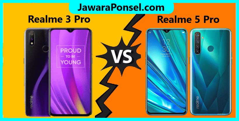 Perbandingan spesifikasi Realme 3 Pro dan Realme 5 Pro