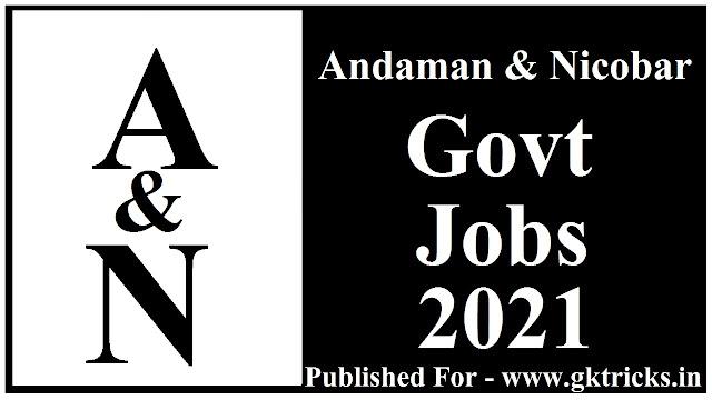 Andaman Nicobar Govt Jobs