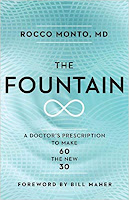 The Fountain A Doctor's Prescription to Make 60 the New 30