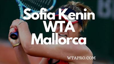 Sofia Kenin WTO Mallorca