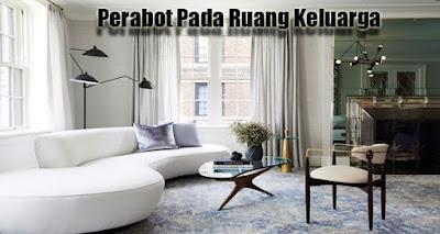 Perabot Pada Ruang Keluarga