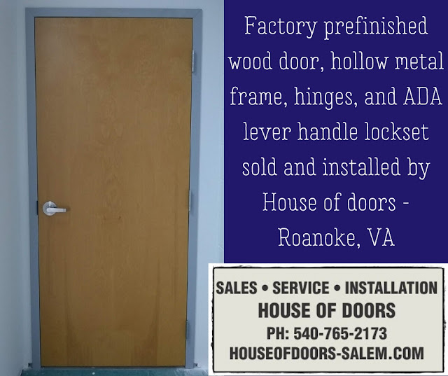 Factory prefinished wood door, hollow metal frame, hinges, and ADA lever handle lockset sold and installed by House of doors - Roanoke, VA