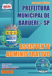 Apostila Prefeitura de Barueri - Assistente Administrativo - Impressa e Digital.