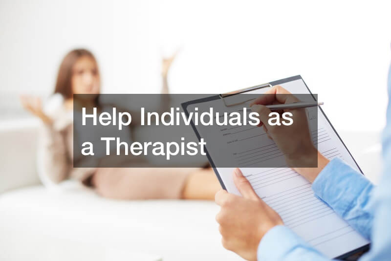 Help Individuals as a Therapist