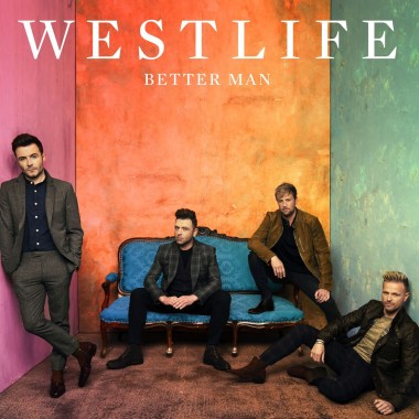 [ MUSIC ] Westlife – Better Man | MP3 DOWNLOAD