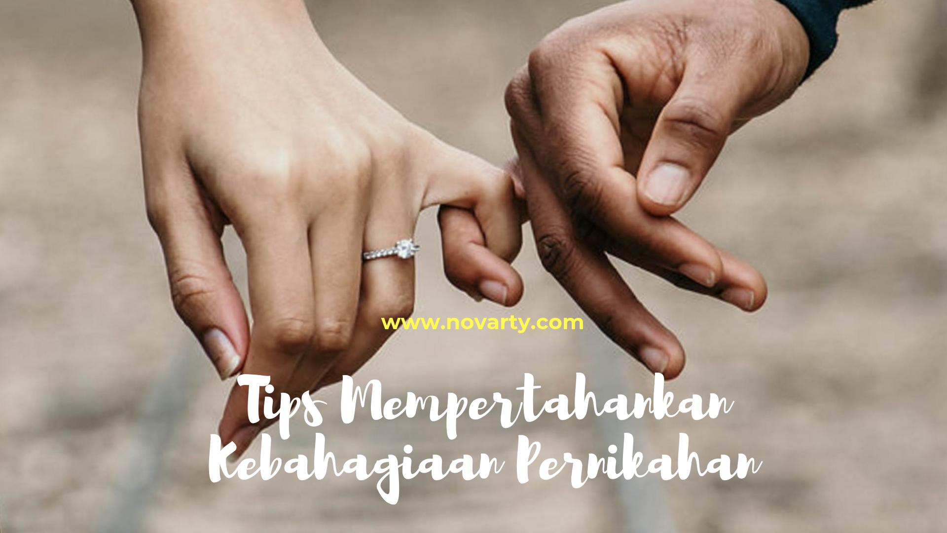 Tips Mempertahankan Kebahagiaan Pernikahan