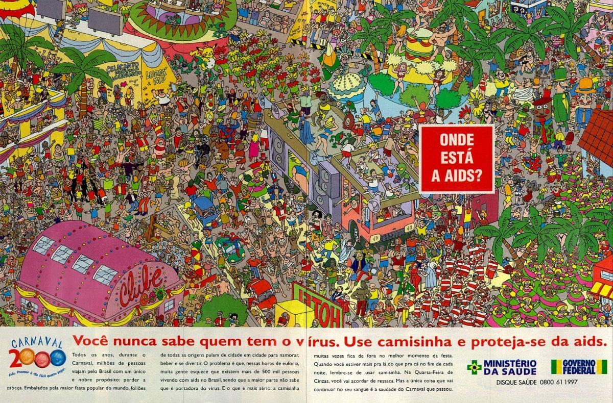 Anúncio do Ministério da Saúde veiculado no ano 2000 para estimular o uso da camisinha durante o Carnaval