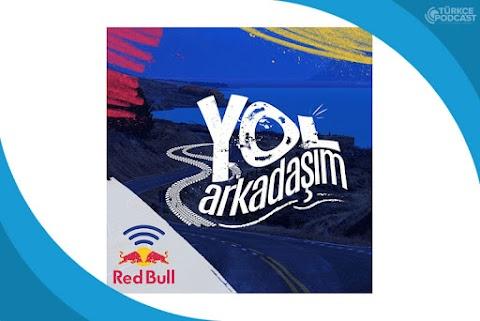 Red Bull Yol Arkadaşım Podcast