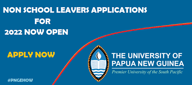 UPNG Now Accepting Non School Leavers Applications for 2022 online