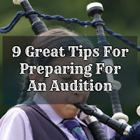 9 Great Tips For Preparing For An Audition