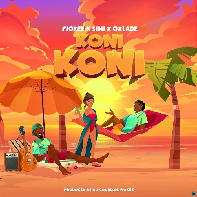 """{Lyrics} Fiokee x Simi x Oxlade – """"Koni Koni"""""""