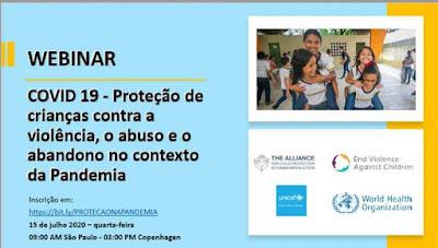 Unicef realiza webinar Proteção das crianças contra a violência, o abuso e o abandono no contexto da pandemia