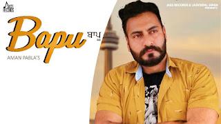 Bapu Song Lyrics in Hindi Aman Pabla Dinesh Dk Latest Punjabi Song Lyrics
