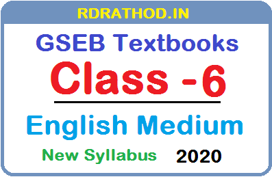 GSEB Class 6 English Medium New Syllabus Textbooks PDF