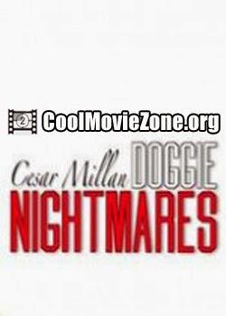 Cesar Millan: Doggie Nightmares (2013)
