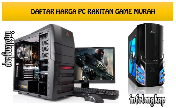 NEW!! Harga Komputer PC Game Rakitan Murah 2017