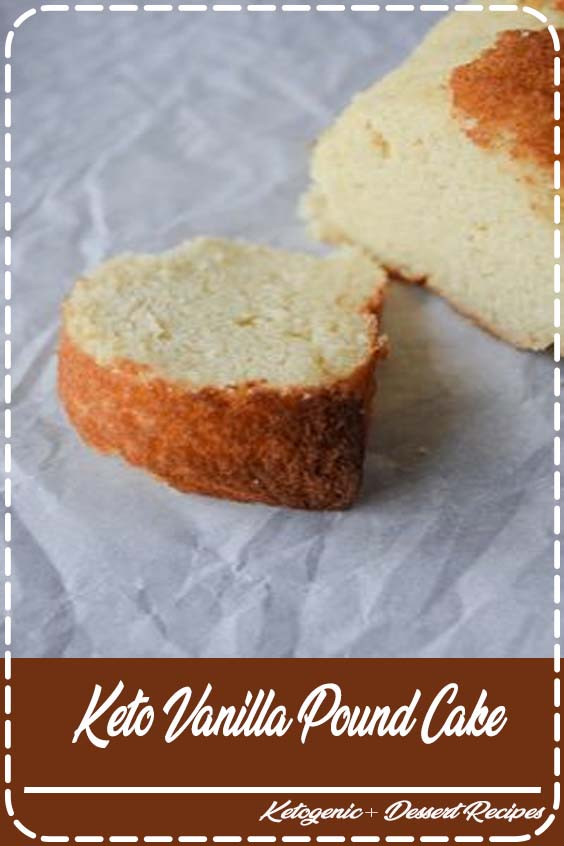 This Keto Vanilla Pound Cake is an incredibly simple dessert with excellent macros and ju Keto Vanilla Pound Cake