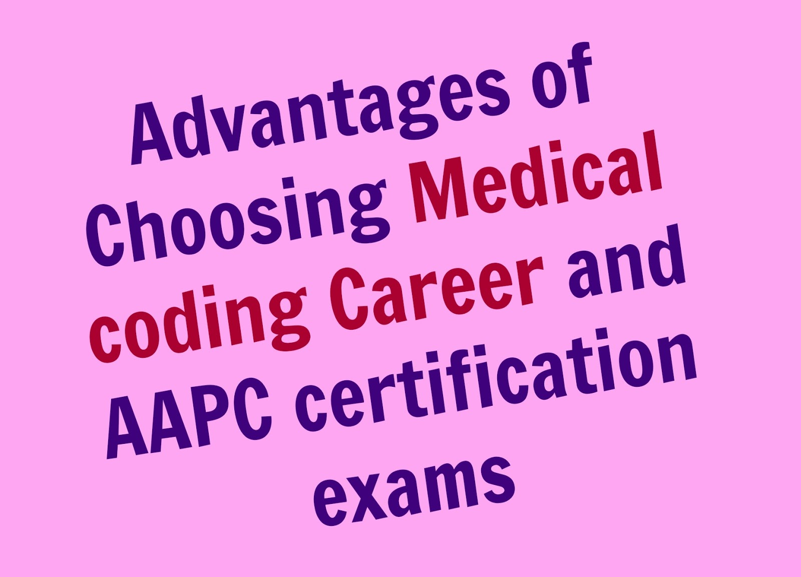 Advantages of choosing medical coding career and aapc advantages of choosing medical coding career and aapc certification exams 1betcityfo Gallery