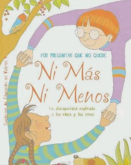 http://enlaescuelacabentodos.blogspot.com.es/2011/05/ni-mas-ni-menos-la-discapacidad.html