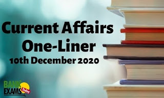 Current Affairs One-Liner: 10th December 2020