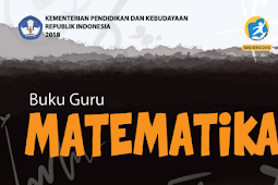 Materi Matematika Kelas 9 (IX) SMP/MTs Kurikulum 2013 Berdasarkan Edisi Revisi 2018