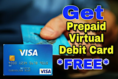 How to Get Prepaid Virtual Debit Card in India ?
