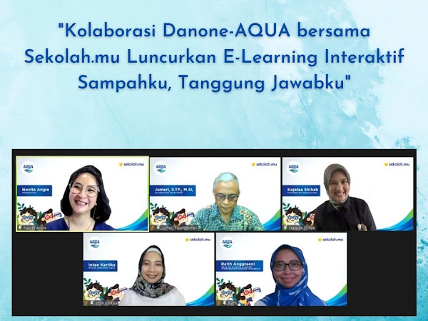 Kolaborasi Danone-AQUA bersama Sekolah.mu, Luncurkan E-Learning Interaktif Sampahku, Tanggung Jawabku
