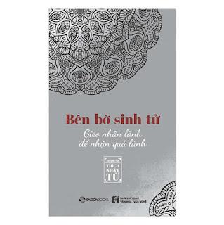 Bên Bờ Sinh Tử - Gieo Nhân Lành Để Nhận Quả Lành ebook PDF-EPUB-AWZ3-PRC-MOBI