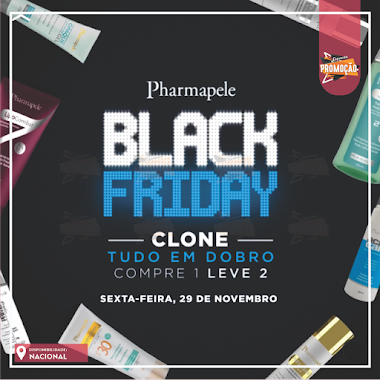 PROMOÇÃO - Black Friday Pharmapele Compre 1 LEVE 2