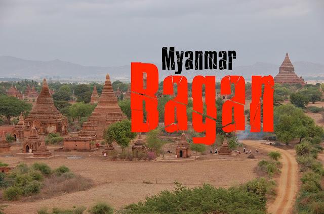 O que Visitar em Bagan, Myanmar
