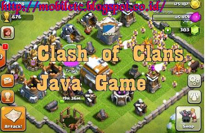 Download Clash of Clans for Hp Java Terbaru 2015