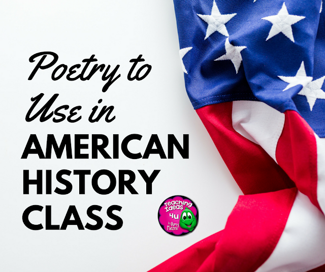 Integrating poetry into your American history unit helps to bring both subject to life! Poems are often written about specific time periods, or provide a glimpse into the life during that time. This post lists and links poems to use during specific American History units in elementary, middle, or high school classes.