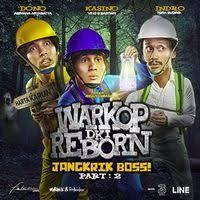 Nonton Streaming Warkop DKI Reborn: Jangkrik Boss! Part 2 ...