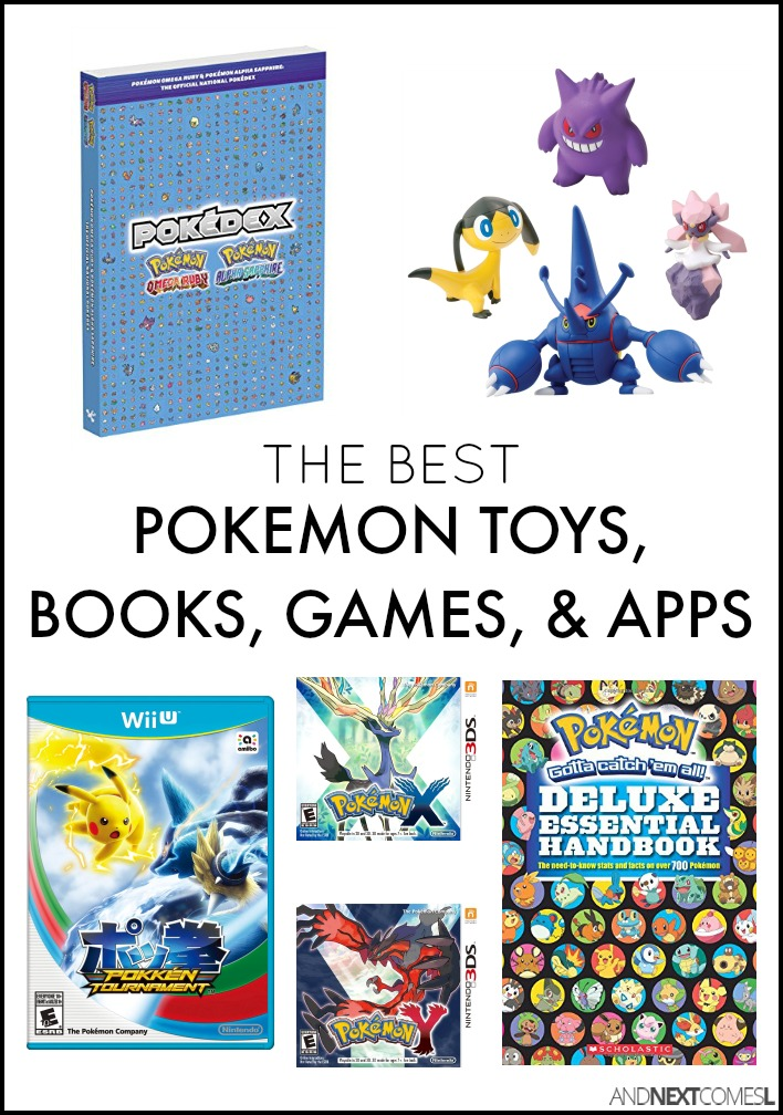 Best Pokemon Toys, Books, Games, & Apps for Kids | And Next Comes L