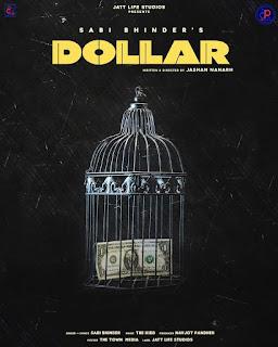 Dollar by Sabi Bhinder Mp3 Latest Punjabi Single Tracks On DJPUNJAB