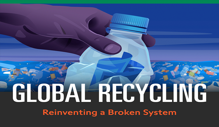 Global Recycling Reinventing a Broken System