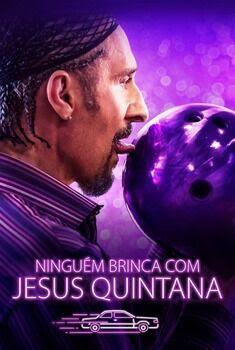 Ninguém Brinca com Jesus Quintana Torrent - BluRay 1080p Dual Áudio