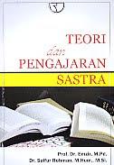 AJIBAYUSTORE  Judul Buku : Teori dan Pengajaran Sastra Pengarang : Prof. Dr. Emzir, M.Pd. - Dr. Saifur Rohman, M.Hum., M.Si. Penerbit : Rajawali