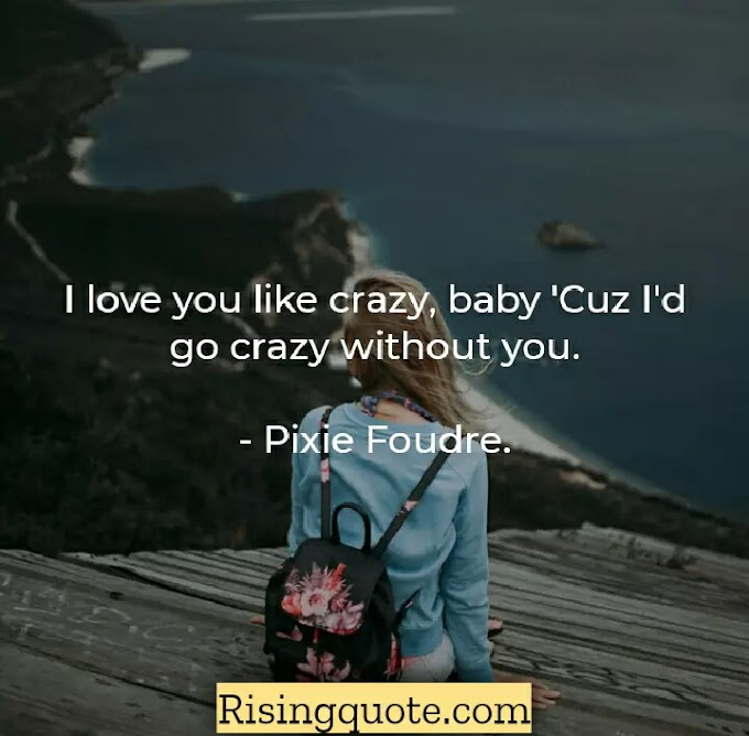 37 Famous Love Quotes For All (2021)