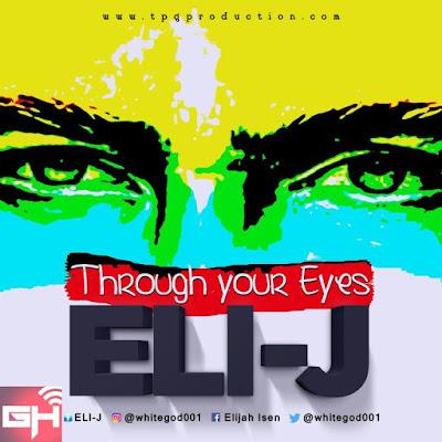 Music: See Through Your Eyes – Eli J
