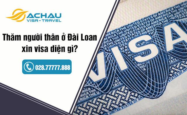 Có nhu cầu thăm thân ở Đài Loan thì xin visa diện gì?