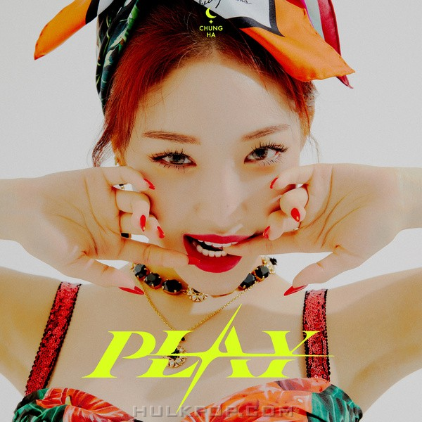 CHUNG HA – PLAY (feat. CHANGMO) – Single