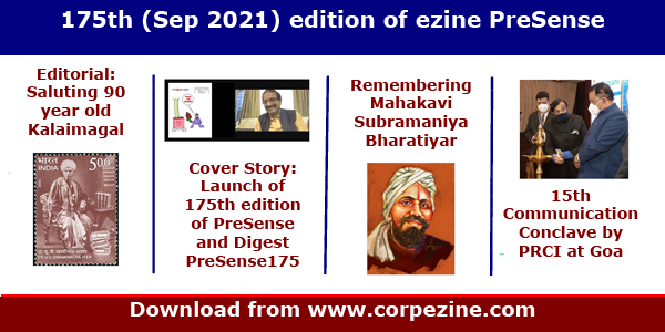 175th (Sep 2021) edition of eMagazine PreSense: Editorial on 90 years old Tamil Magazine Kalaimagal + Launch of 175th edition of PreSense and Digest PreSense175 in 8 volumes + Mahakavi Bharatiyar + Public Relations Council of India (PRCI) Conclave at Goa + Prince cartoon + many more
