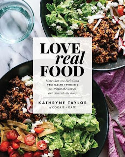 Kathryne Taylor's Book - Love Real Food: More Than 100 Feel-Good Vegetarian Favorites to Delight the Senses and Nourish the Body
