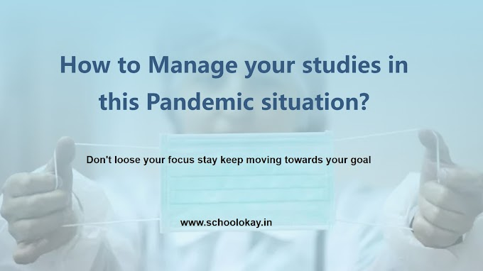 HOW TO MANAGE YOUR STUDIES IN THIS PANDEMIC SITUATION